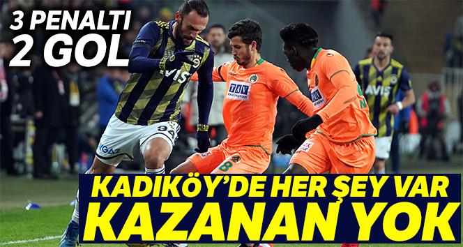 Fenerbahçe sahasında Alanyaspor ile 1-1 berabere kaldı