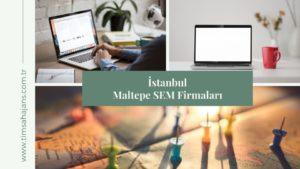 İstanbul Maltepe SEM Firmaları