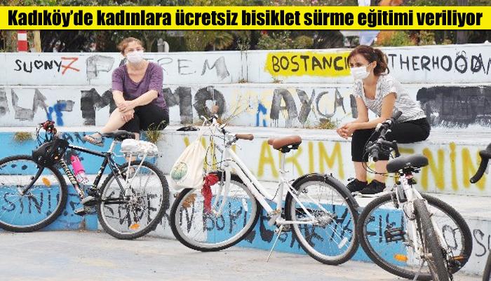 Kadıköy'de kadınlara ücretsiz bisiklet sürme eğitimi veriliyor