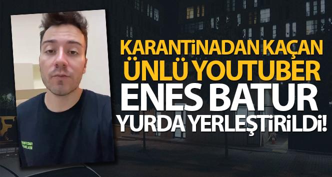 Karantinadan Kacan Unlu Youtuber Enes Batur Sancaktepe De Yurda Yerlestirildi Kadikoy Gazetesi
