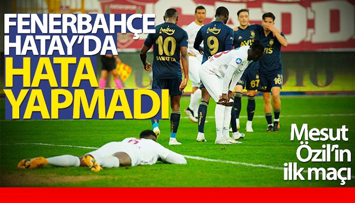 Fenerbahçe, Hatayspor'u 2-1 yenerek liderliğe devam etti