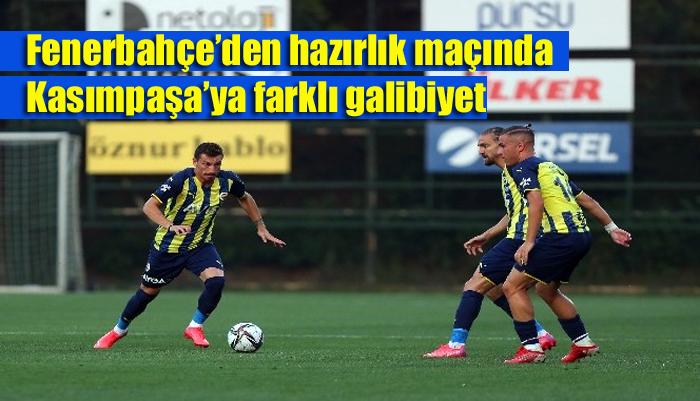 Fenerbahçe'den hazırlık maçında Kasımpaşa'ya farklı galibiyet